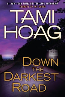 Book cover of Down the Darkest Road by Tami Hoag