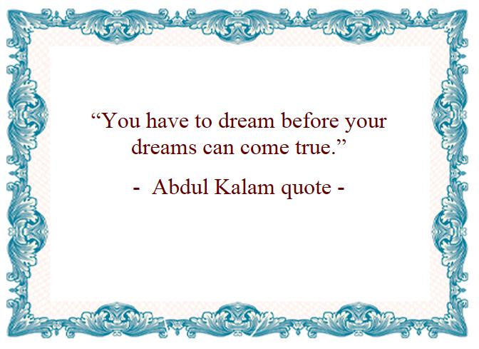 Motivational Quotes : Dream - Kshitij  Yelkar