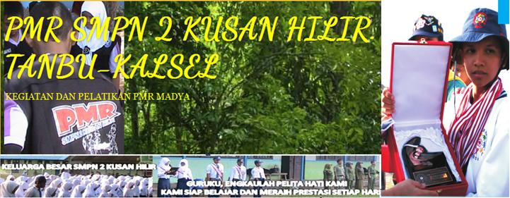 PMR SMPN 2 KUSAN HILIR. TANBU-KALSEL