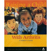 BOOK - Raising a Child With Arthritis.