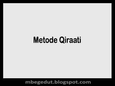 Metode Qira'ati | Sejarah Singkat