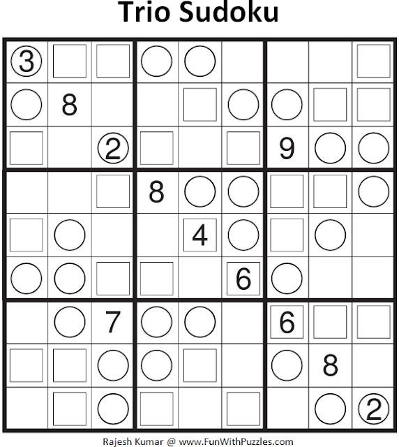 Trio Sudoku (Fun With Sudoku #142)