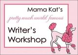 Mama Kat's Writers Workshop