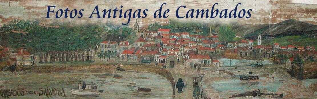 Fotos antigas de Cambados
