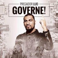 Pregador Luo – Letras do CD Governe!