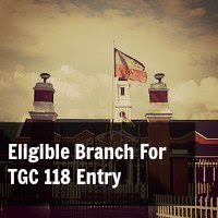 Eligible Branch For TGC 118 Entry