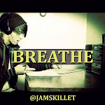BREATHE - @Jamskillet