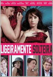 Ligeiramente Solteira – Dublado (2013)