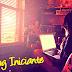 Blog Inciante  - o que preciso saber ?