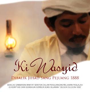 Official Trailer Film Ki Wasyid - Di Balik Jihad Sang Pejuang 1888 !
