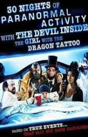 30 Nights of Paranormal Activity with the Devil Inside the Girl with the Dragon Tattoo (2012) Online