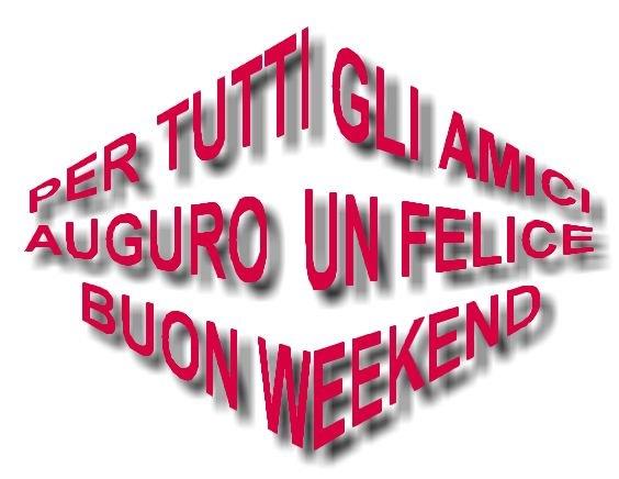 Che la vita continua buon sabato felice weekend for Buon weekend immagini simpatiche