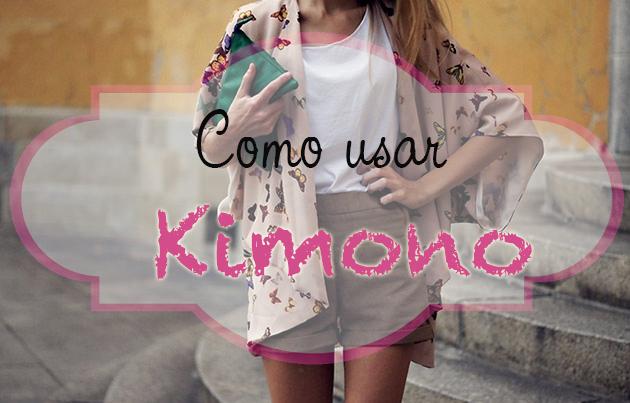 Como usar, Kimono, tendência