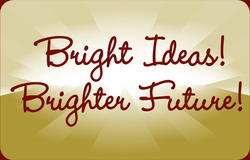 Bright Ideas! Brighter Future!