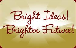 Bright Ideas! Brighter Future!