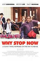 مشاهدة فيلم Why Stop Now