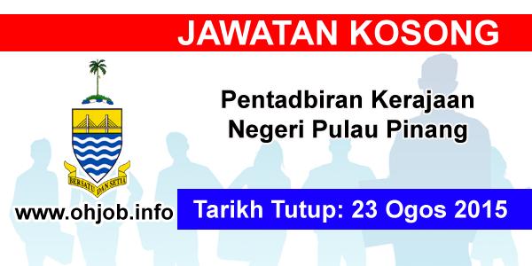 Jawatan Kerja Kosong Pentadbiran Kerajaan Negeri Pulau Pinang logo www.ohjob.info ogos 2015
