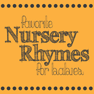 Favorite Nursery Rhymes for Babies