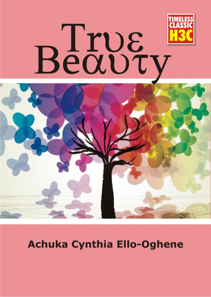 (COMING SOON) TRUE BEAUTY BY ACHUKA CYNTHIA ELLO-OGHENE.