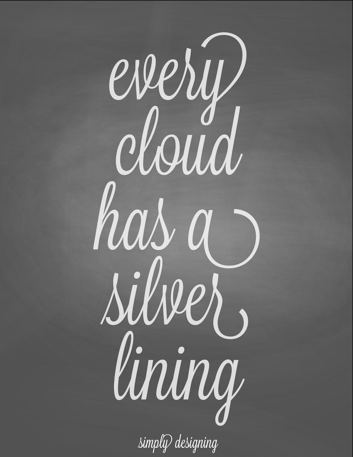 every dark cloud has a silver Vertalingen van 'every cloud has a silver lining' in het gratis engels-nederlands woordenboek en vele andere nederlandse vertalingen.
