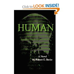 Human novel by Robert G Berke, from amazon