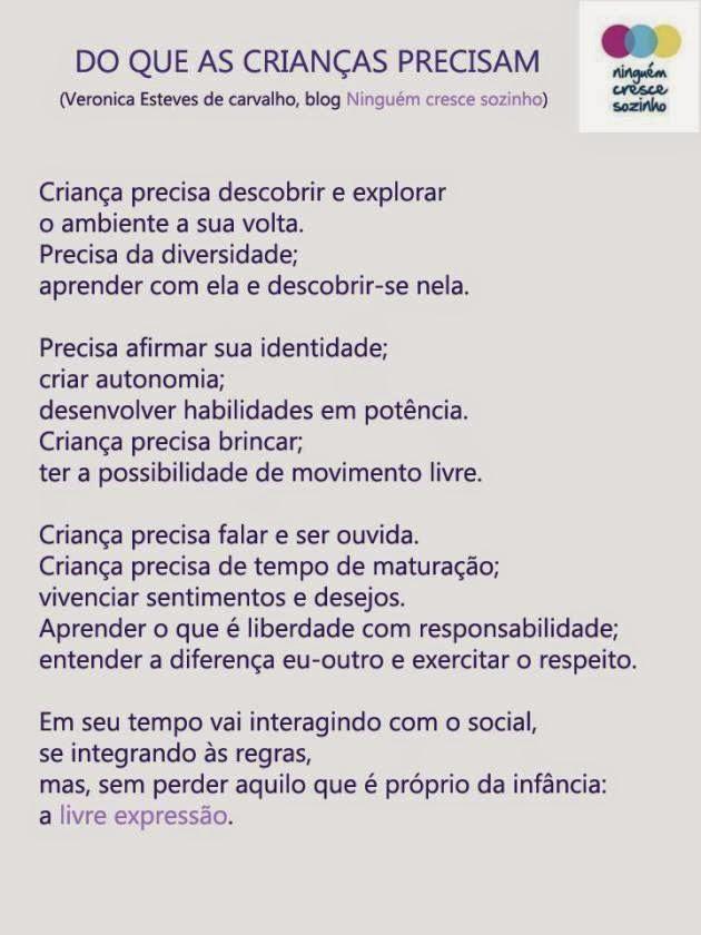 http://ninguemcrescesozinho.com/2014/06/19/do-que-as-criancas-precisam/