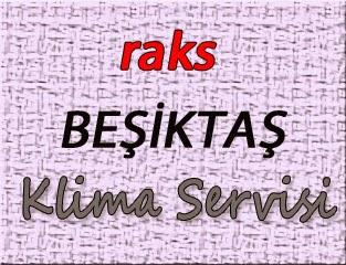Raks Beşiktaş Klima Servis