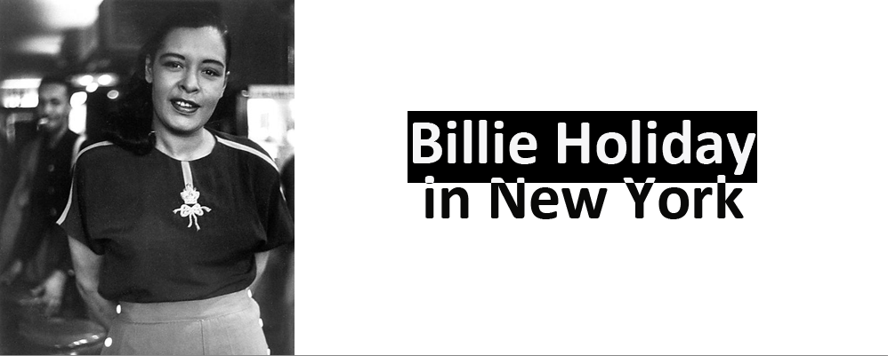Billie Holiday in New York