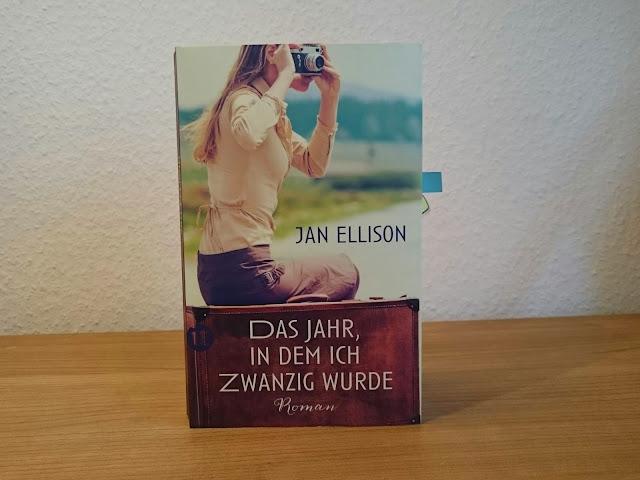 Jan Ellison - Das Jahr, in dem ich zwanzig wurde