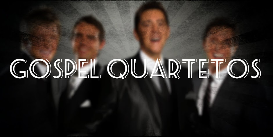Gospel Quartetos