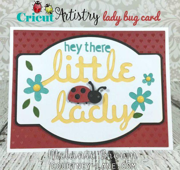 Cricut Artistry hey there little lady