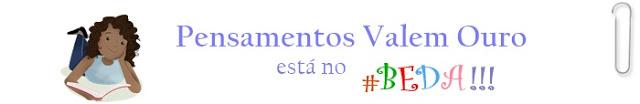 http://www.pensamentosvalemouro.com.br/search/label/BEDA