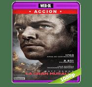 La Gran Muralla (2016) Web-DL 1080p Audio Dual Latino/Ingles 5.1