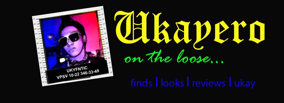 Ukayero on the loose
