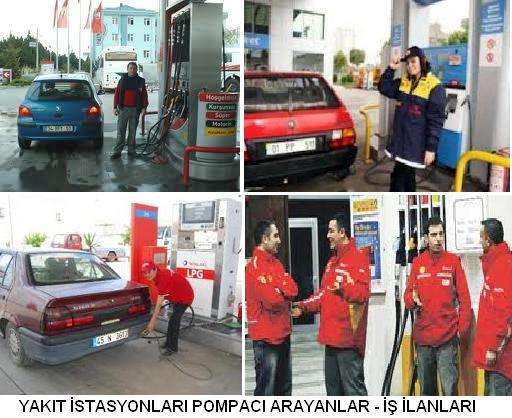 Yakıt istasyonları pompacı arayanlar benzinliğe pompacı