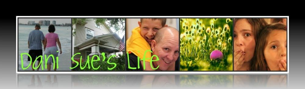 Dani Sue's Life