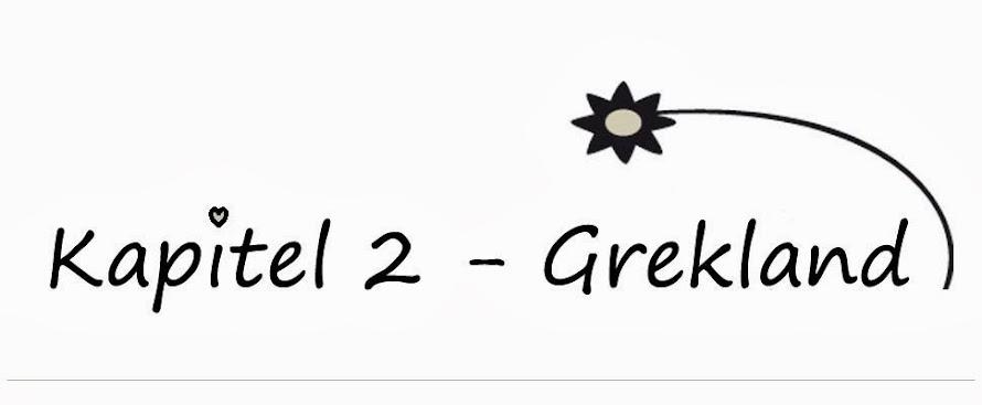 Kaptitel 2 - Grekland
