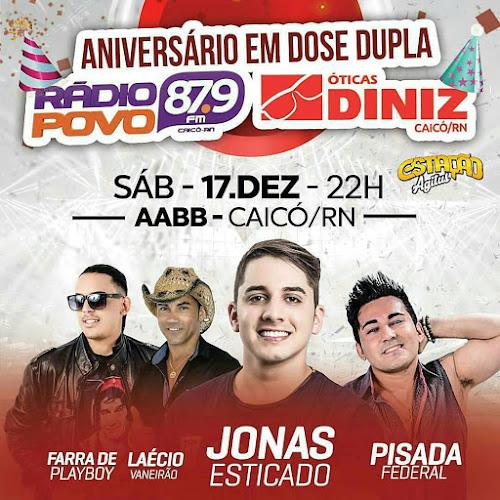 Aniversário da Rádio Povo FM em Caicó - RN 17 de Dezembro 2016