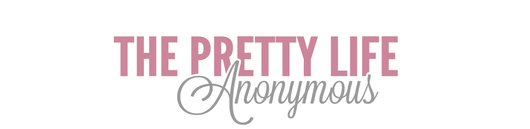 The Pretty Life Anonymous