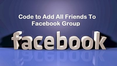 Code to Add All Friends To Facebook Group 2016 {UPDATED}