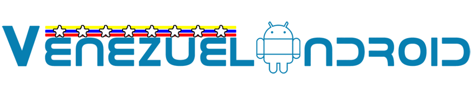 VenezuelAndroid - Noticias, Tutoriales y Mods para tu Equipo Android