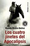 Diciembre: Los cuatro jinetes del Apocalipsis de Vicente Blasco Ibáñez