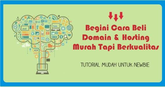 Cara Membeli Domain & Hosting Murah