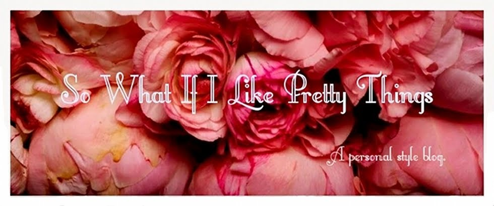 So What If I Like Pretty Things
