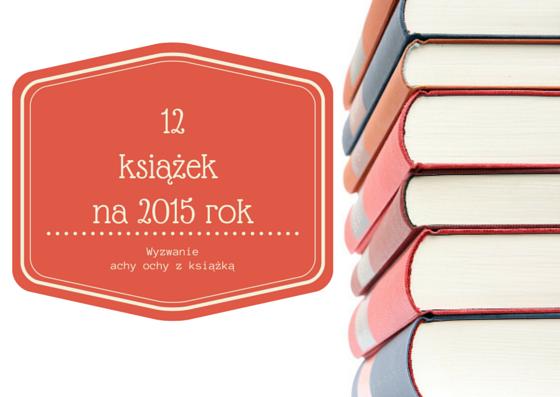 12 książek na rok 2015