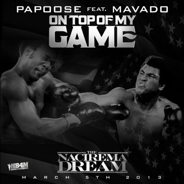 Papoose - On Top of My Game (feat. Mavado) - Single  Cover