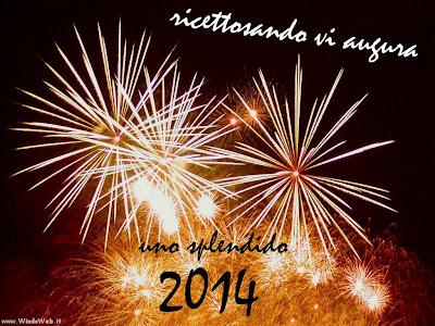 cenone di capodanno e tanti auguri per un 2014 scintillante