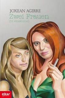 Zwei Frauen (bi emakume), Joxean Agirre