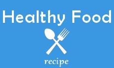 Recipes Healthy Foods