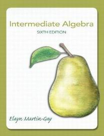 intermediate algebra 5th edition elayn martin gay